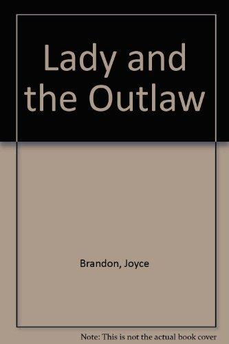 Lady & the Outlaw: Brandon, Joyce