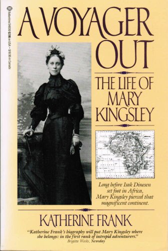 9780345348302: A Voyager Out: The Life of Mary Kingsley