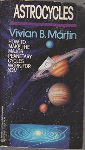 9780345348647: Astrocycles: How to Make the Major Planetary Cycles Work for You