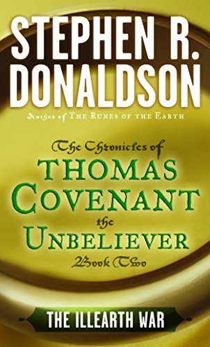 9780345348661: The Illearth War: The Chronicles of Thomas Covenant the Unbeliever, Book Two