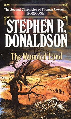 9780345348685: The Wounded Land (The Second Chronicles of Thomas Covenant, Book 1)