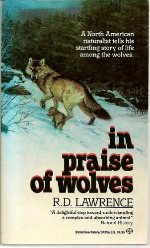 9780345349163: In Praise of Wolves