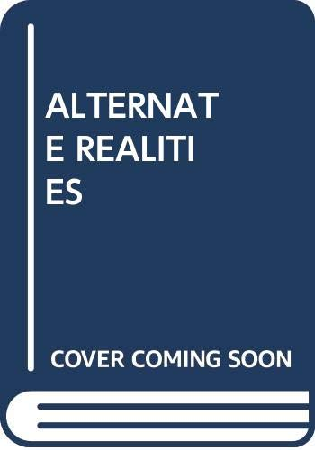 9780345349248: Alternate Realities: The Search for the Full Human Being
