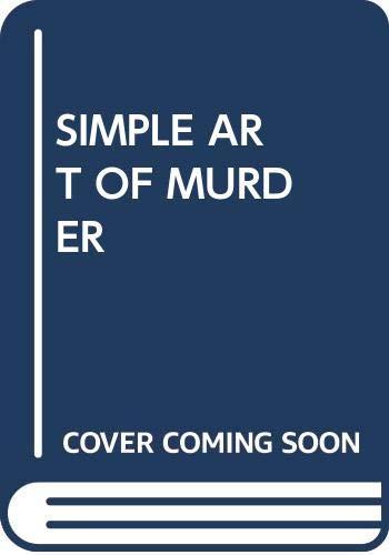 Simple Art of Murder: Raymond Chandler