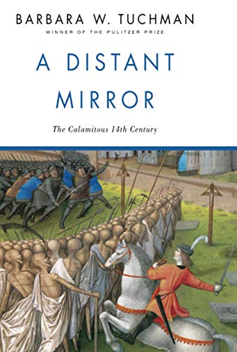 9780345349576: A Distant Mirror: The Calamitous 14th Century