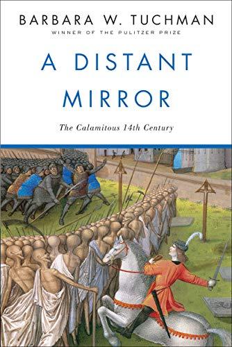 9780345349576: Distant Mirror: The Calamitous Fourteenth Century