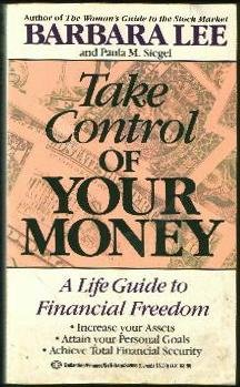 Take Control Yr Money (0345349660) by Barbara Lee