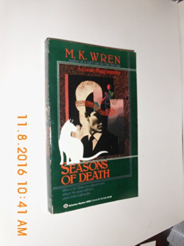Seasons of Death: M. K. Wren