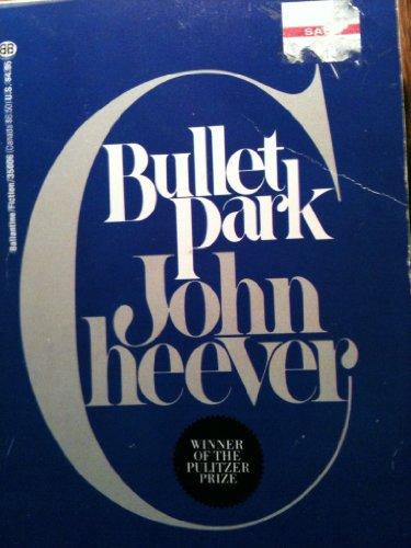 9780345350060: Bullet Park
