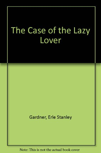 9780345350077: Case of Lazy Lovers