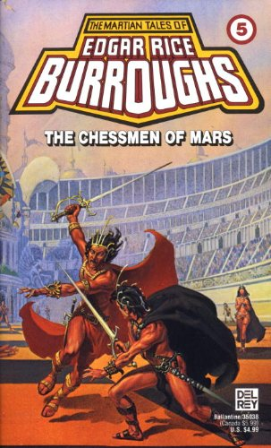 9780345350381: The Chessmen of Mars (Martian Tales of Edgar Rice Burroughs, N0 5)
