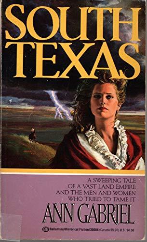 9780345350862: South Texas