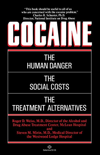 Cocaine: Weiss M.D., Roger