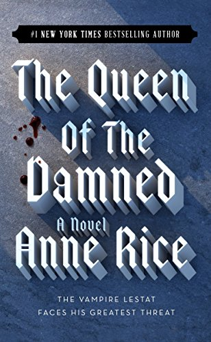 9780345351524: The Queen of the Damned (The Vampire Chronicles, No. 3)