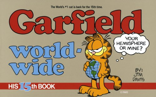 Garfield World-wide: His 15th Book.