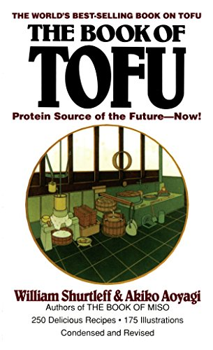 9780345351814: The Book of Tofu: Protein Source of the Future--Now!