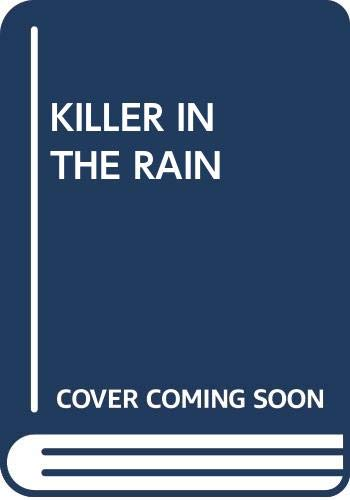 Killer In The Rain: Chandler, Raymond