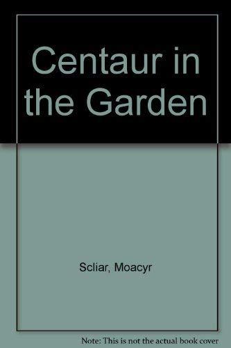 Centaur in the Garden: Scliar, Moacyr