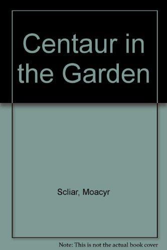 9780345351944: Centaur in the Garden