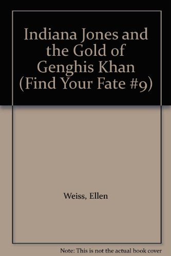 9780345352002: Indiana Jones and the Gold of Genghis Khan (Find Your Fate #9)