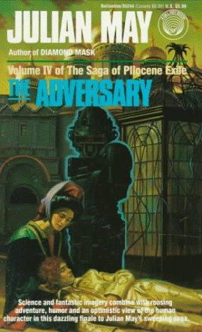 9780345352446: The Adversary (The Saga of Pliocene Exile)