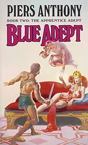 Blue Adept (The Apprentice Adept, Book 2): Piers Anthony