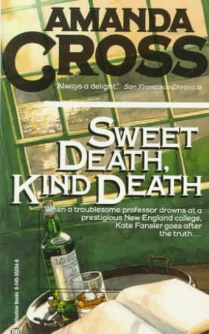 sweet death kind death a kate fansler novel by cross amanda