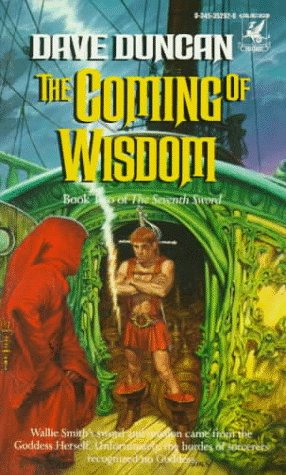9780345352927: The Coming of Wisdom (Man of His Word)