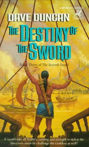9780345352934: The Destiny of the Sword (Seventh Sword, Book 3)