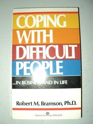 9780345352941: Coping with Difficult People