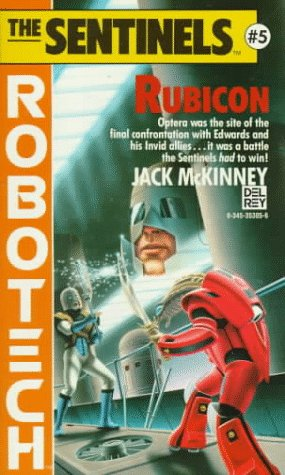 Rubicon (Robotech : The Sentinels #5)