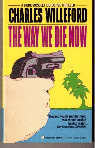 9780345353320: The Way We Die Now