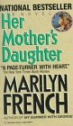 9780345353627: Her Mother's Daughter