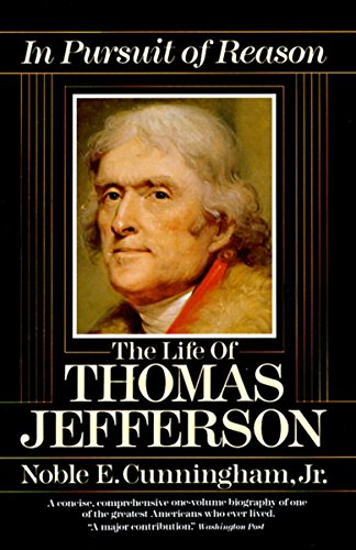 9780345353801: In Pursuit of Reason: The Life of Thomas Jefferson