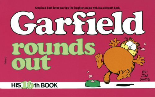 Garfield Rounds Out: His 16th Book: Davis, Jim