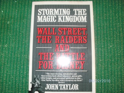 9780345354075: Storming the Magic Kingdom: Wall Street, the Raiders and the Battle for Disney
