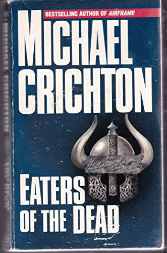 9780345354617: The 13th Warrior/Eaters of the Dead