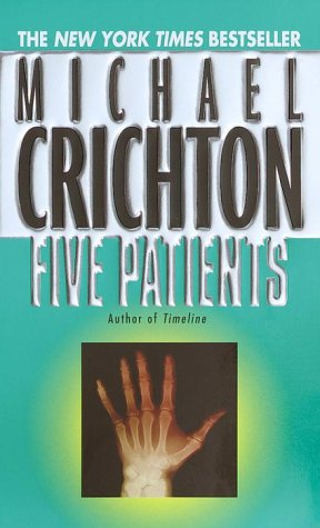 9780345354648: Five Patients: The Hospital Explained