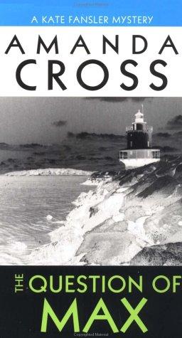 9780345354891: The Question of Max (Kate Fansler Novels)