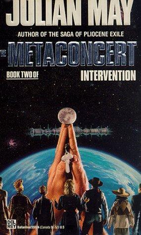 The Metaconcert: Intervention-Book 2: Julian May