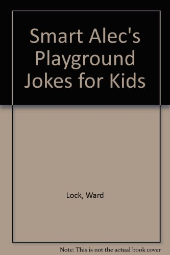 9780345355300: Smart Alec's Playground Jokes for Kids