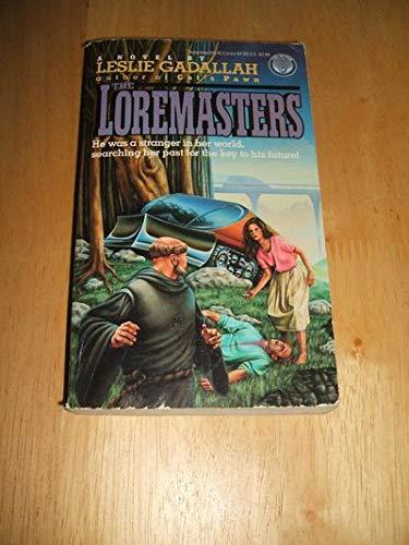 9780345355768: The Loremasters