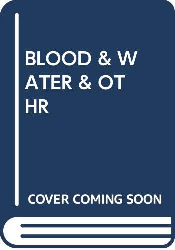 9780345355850: Blood and Water and Other Tales