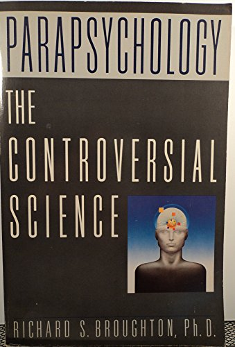 9780345356383: Parapsychology: The Controversial Science