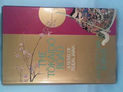 9780345356390: The Tokaido Road: A Novel of Feudal Japan