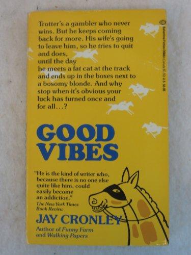 9780345356635: Good Vibes