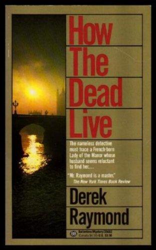 HOW THE DEAD LIVE: Derek, Raymond