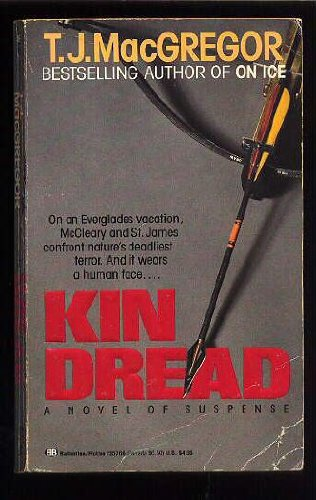 Kin Dread (SIGNED): MacGregor, T. J.