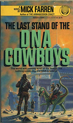 9780345358080: The Last Stand of the DNA Cowboys