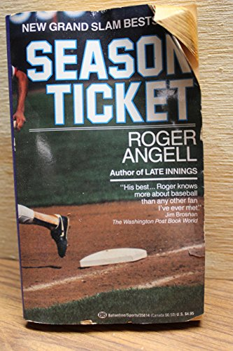 Season Ticket: Angell, Roger